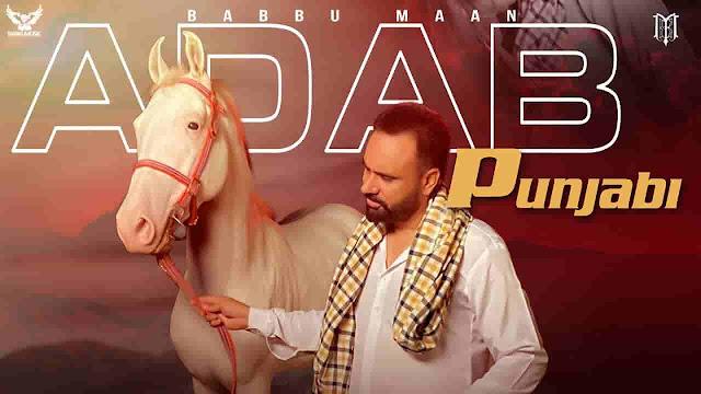 Adab Punjabi Lyrics in Punjabi - Babbu Maan