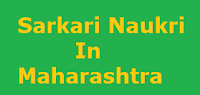 Sarkari Naukri In Maharashtra