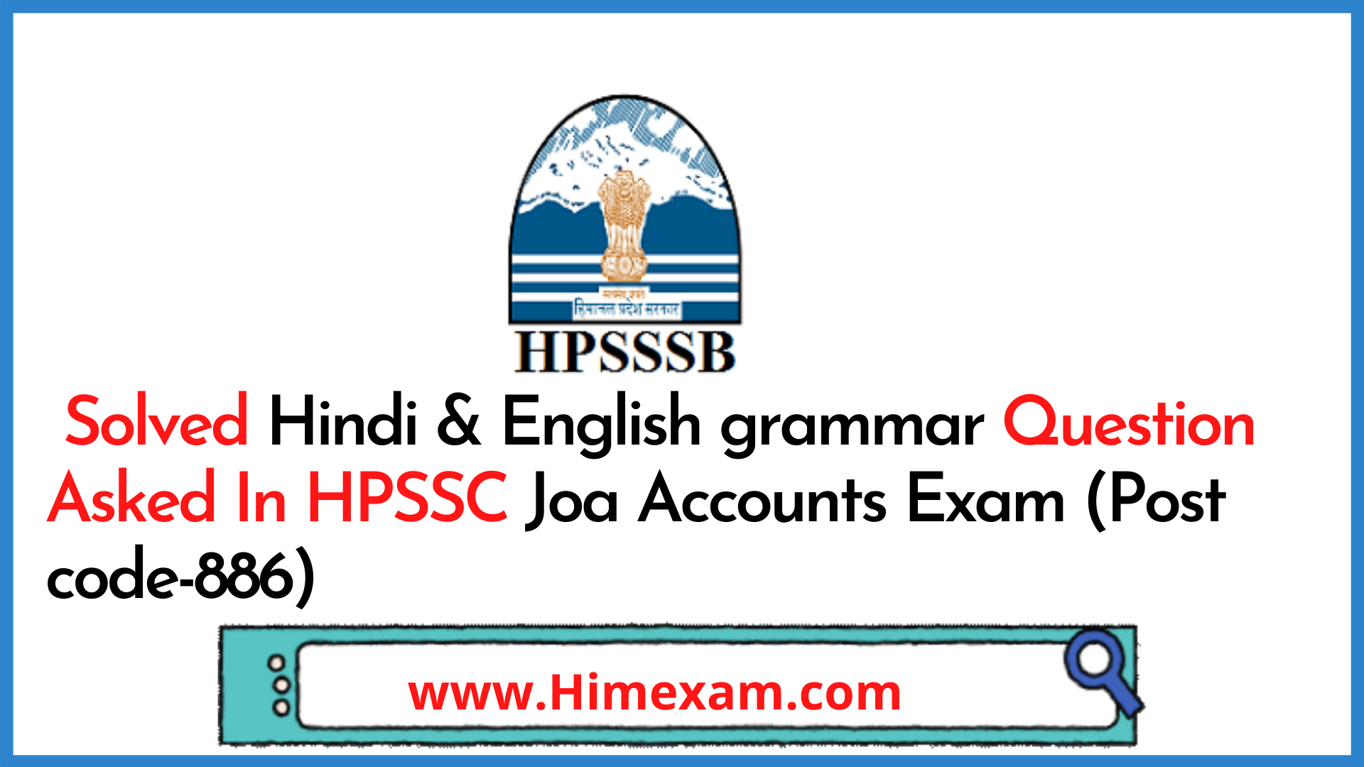 Solved Hindi & English grammar Question Asked In HPSSC Joa Accounts Exam (Post code-886)