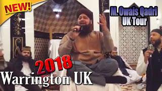 Muhammad Owais Raza Qadri | UK Tour 1st Latest Mehfil e Naat January 2018