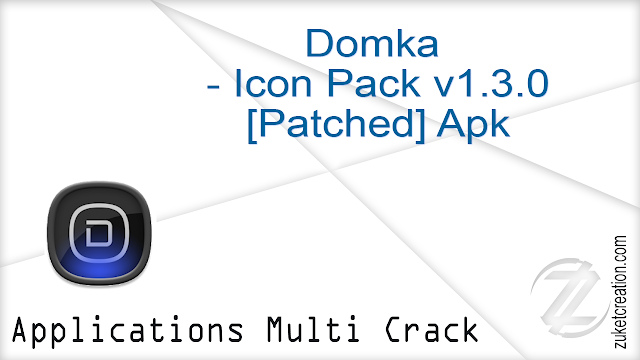 Domka – Icon Pack v1.3.0 [Patched] Apk   |   34.6 MB