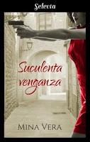 Suculenta venganza 2, Mina Vera