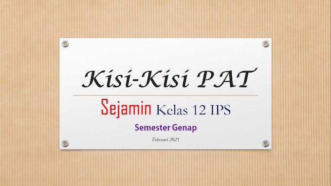 Kisi-kisi Penilaian Akhir Tahun (PAT) Sejarah Peminatan 12 IPS