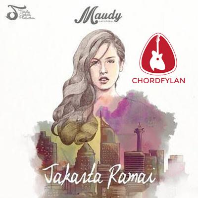 Jakarta Ramai - Maudy Ayunda