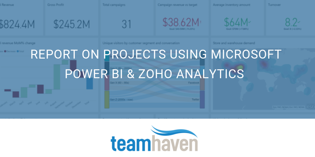 Report on Projects Using Microsoft Power BI & Zoho Analytics | The
