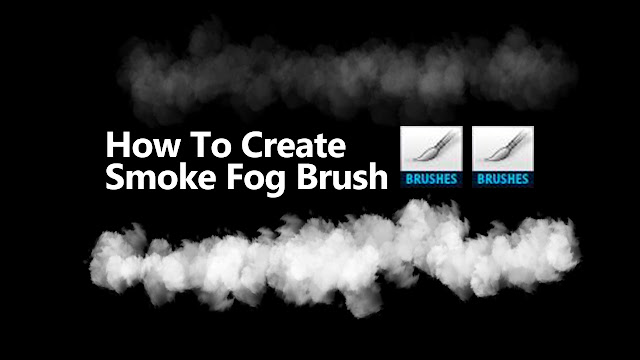 How To Create a Smoke Fog Brush - Save Brush - PhotoshopCC