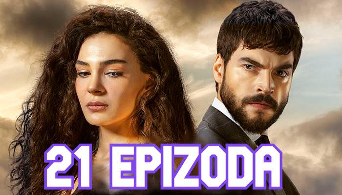 Nemoguća Ljubav 21 epizoda