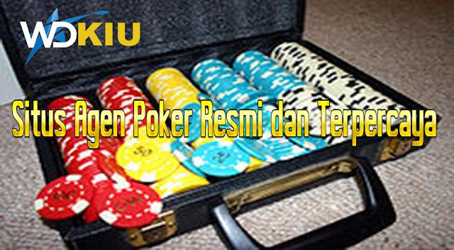 Situs Agen Poker Resmi dan Terpercaya
