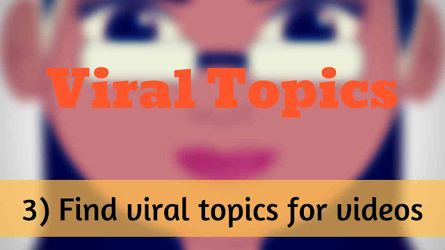 Viral topics for YouTube videos