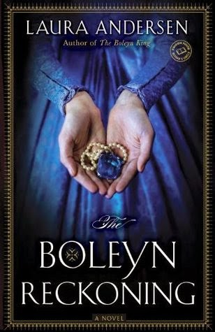 Review - The Boleyn Reckoning by Laura Andersen
