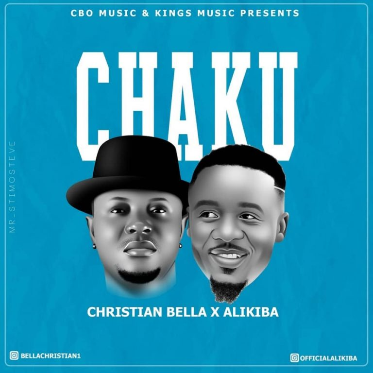 Christian Bella X Alikiba – CHAKU