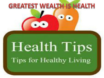 helath tips,health tips for life