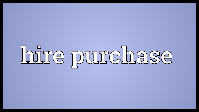 Hire Purchase and Installment Purchase System