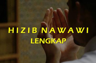 Teks Bacaan Hizib Nawawi Lengkap - Arab - Latin - Terjemahan