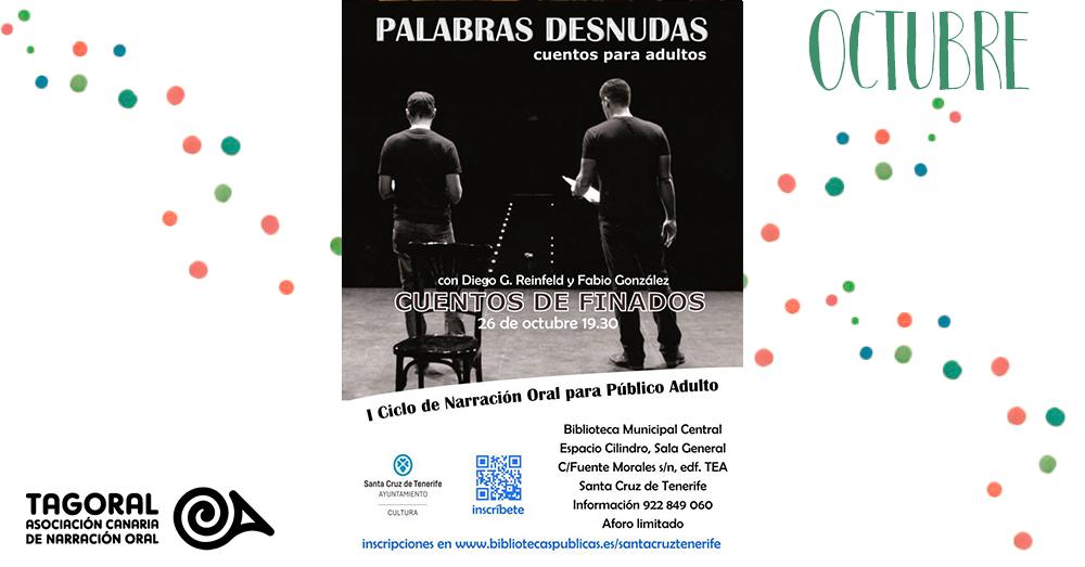 Palabras desnudas con los narradores Diego G. Reinfeld y Fabio González.