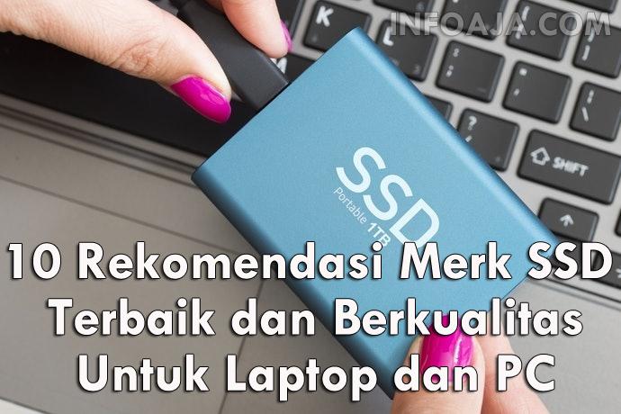 Merk SSD Terbaik dan Berkualitas