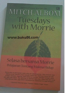 Novel Tuesdays with Morrie by Mitch Albom