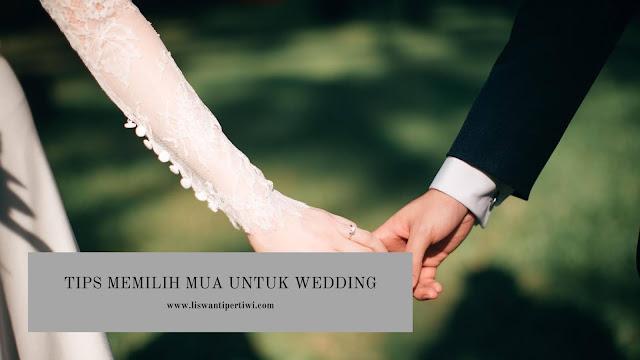 Tips Memilih MUA untuk Wedding