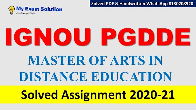IGNOU PGDDE Solved Assignment   2020-21