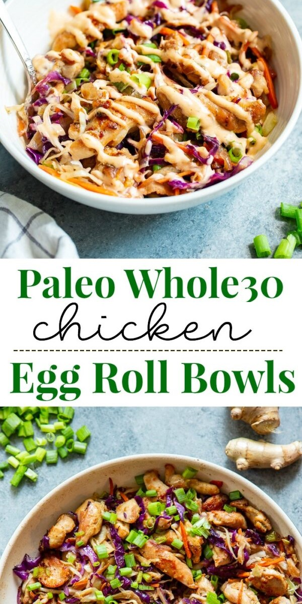 Paleo Egg Roll Bowls with Chicken {Whole30, Keto} #chickenrecipes