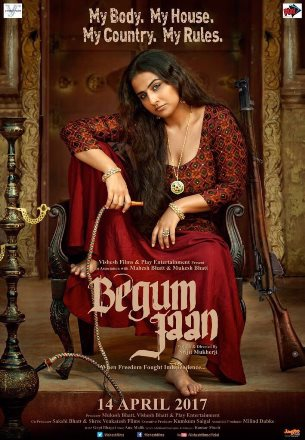 Begum Jaan next upcoming movie first look, Poster of Vidya Balan download first look Poster, release date