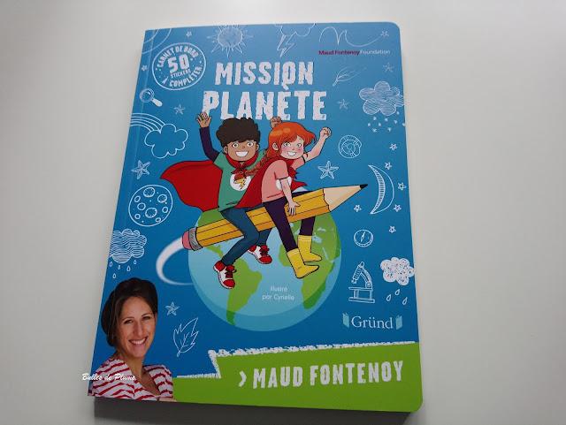 Mission planète - Maud Fontenoy (Gründ)