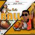 [Music] : Yung - Rollex - Ball - It.