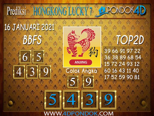 Prediksi Togel HONGKONG LUCKY 7 PONDOK4D 16 JANUARI 2021