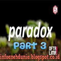 http://infoanehdunia.blogspot.com/2017/04/5-paradox-terkenal-part3.html