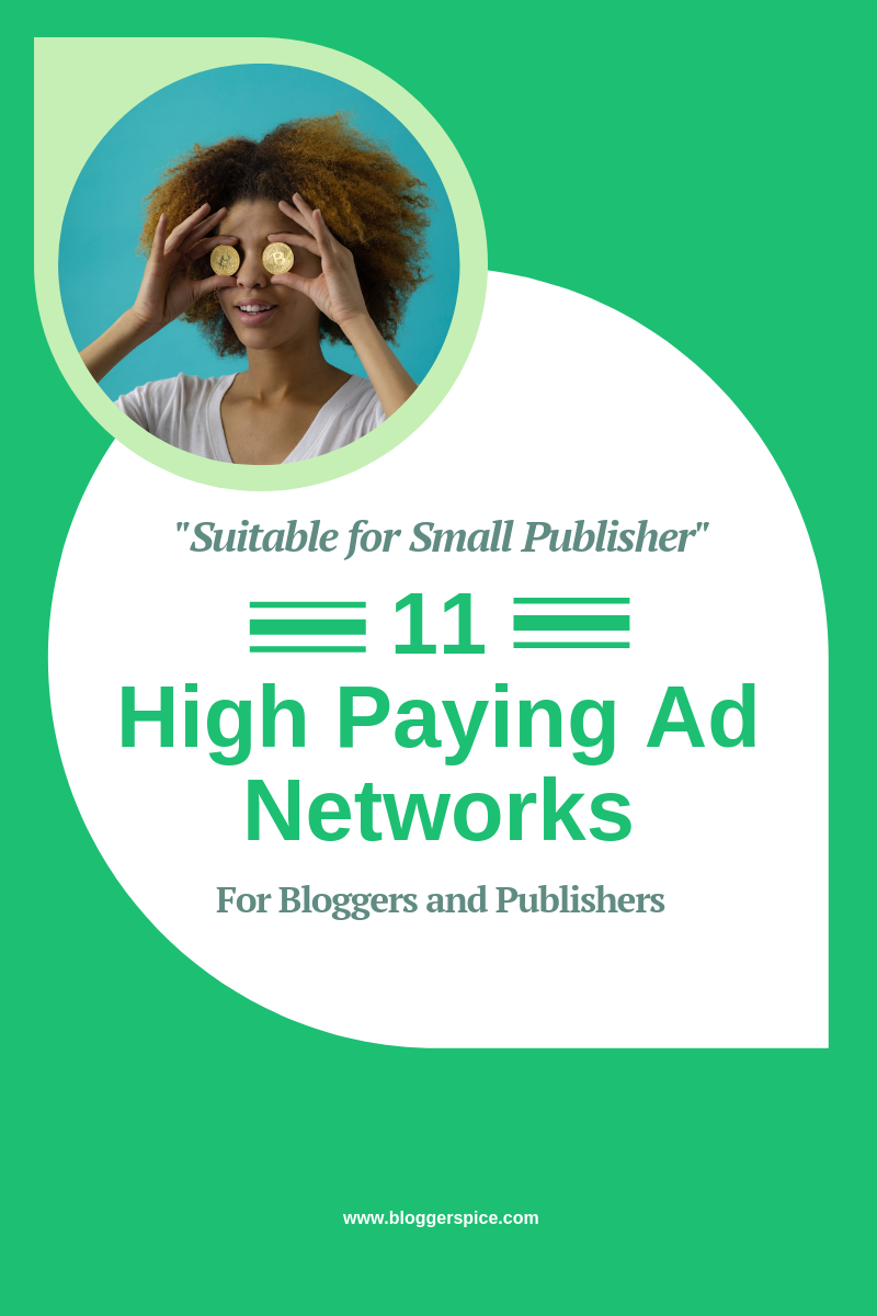 11 High Paying Ad Networks For Bloggers and Publishers