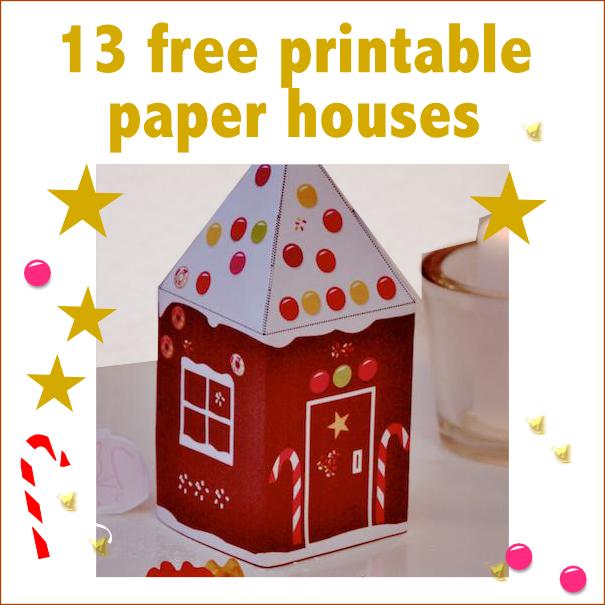 13 Free Printable Paper Houses For Christmas Freebie