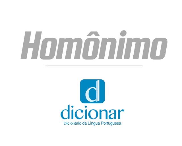Significado de Homônimo