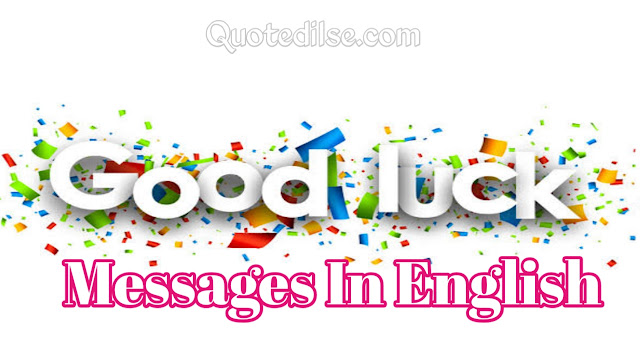 Good Luck Messages In English