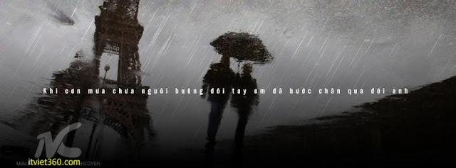 Ảnh bìa Facebook tình yêu đẹp, buồn mới nhất - Cover FB love timeline, Khi cơn mưa chưa nguôi buông đôi tay em đã bước chân qua đời anh