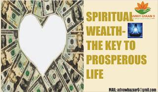 SPIRITUAL WEALTH-THE KEY TO PROSPEROUS LIFE