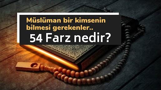 Her Müslümanda Bulunması Gereken 54 Farz