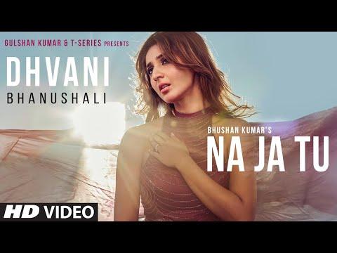 NA JA TU Lyrics  Dhvani Bhanushali