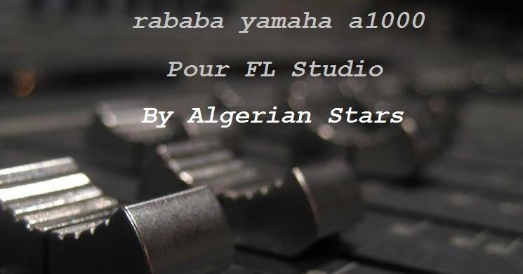 rababa yamaha a1000 fl studio 12