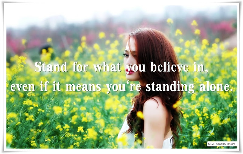 Stand For What You Believe In, Picture Quotes, Love Quotes, Sad Quotes, Sweet Quotes, Birthday Quotes, Friendship Quotes, Inspirational Quotes, Tagalog Quotes