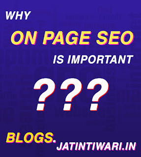 Why On- Page SEO Important