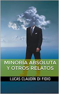 Minoría absoluta y otros relatos. Versión Kindle en Amazon