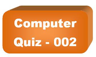 Computer Quiz - 002