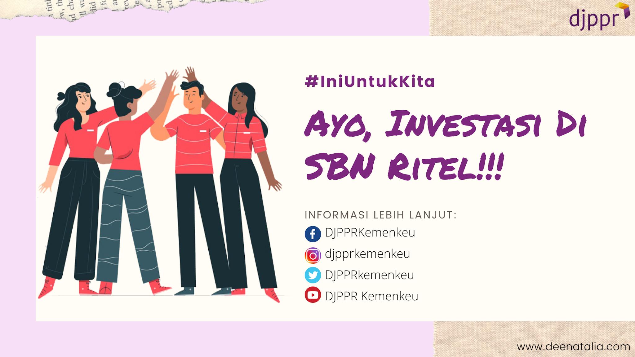 Investasi SBN Ritel #IniUntukKita