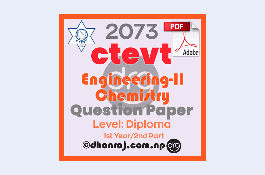 Engineering-Chemistry-II-Question-Paper-2073-CTEVT-Diploma-1st-Year-2nd-Part