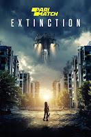 Extinction 2018 Dual Audio Hindi [HQ Fan Dubbed] 1080p HDRip
