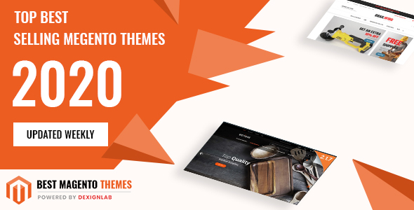 Top Rated Best Selling MegentoTemplate 2020 - Updated Weekly