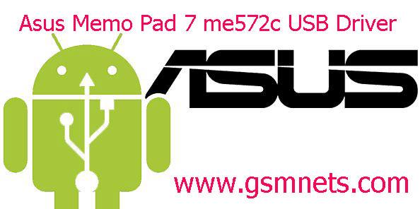Asus Memo Pad 7 me572c USB Driver Download