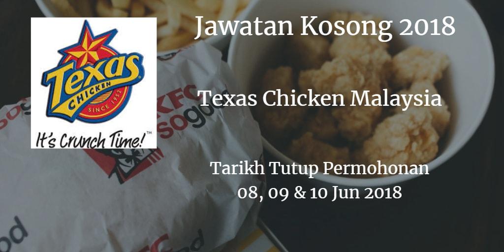 Jawatan Kosong TEXAS CHICKEN MALAYSIA  08,09 &  10 Jun 2018