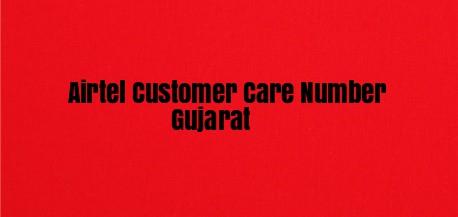 Airtel Customer Care Number Gujarat