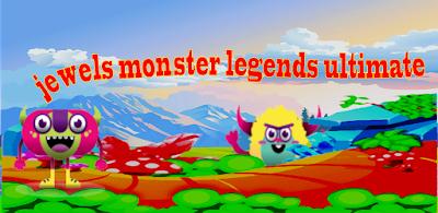 Jewels Monster Legends Ultimate